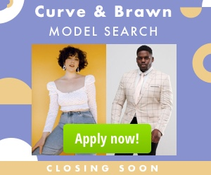 Curve + Brawn Model Search 2019 Closing Soon